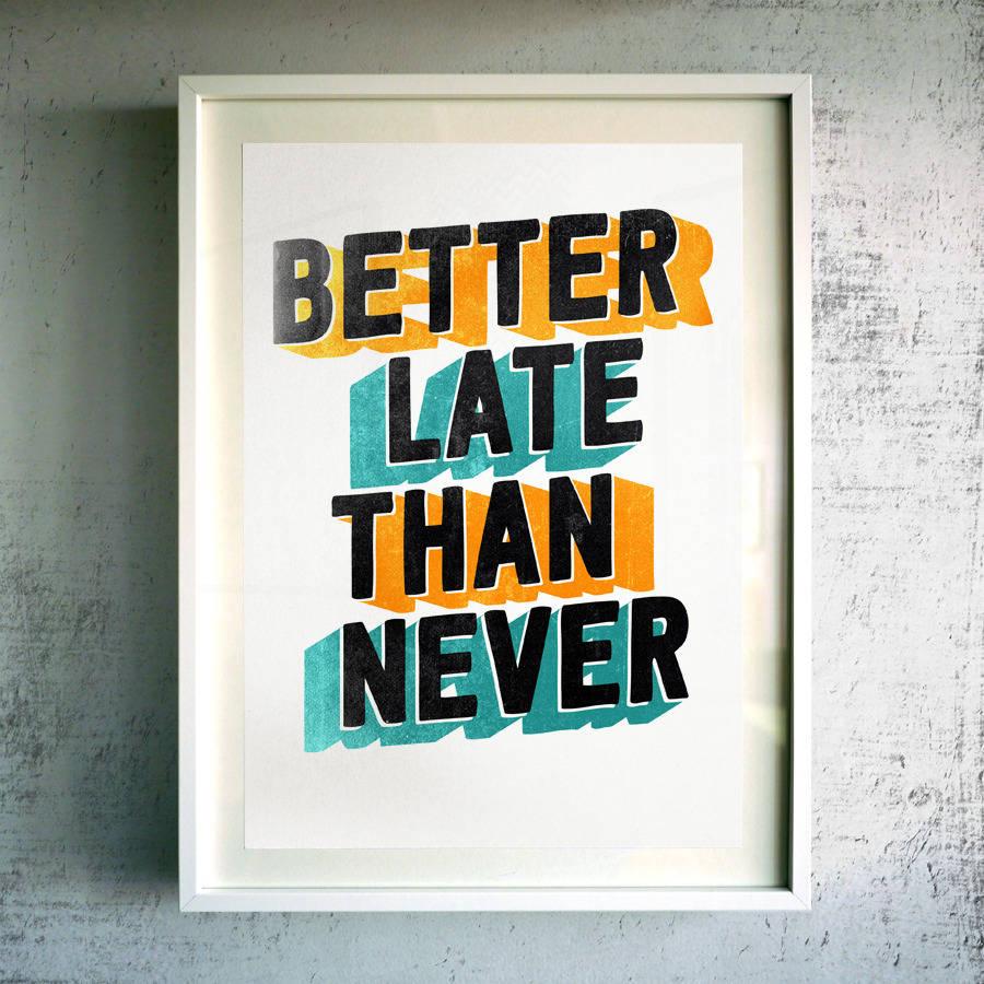 original_better-late-than-never-fine-art-giclee-print